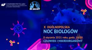 X Noc Biologów 2021 w Katowicach