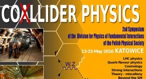 """Sympozjum Polskiego Towarzystwa Fizycznego pt. """"Collider Physics"""""""