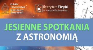"""Cykl wykładów """"Jesienne spotkania z astronomią"""""""