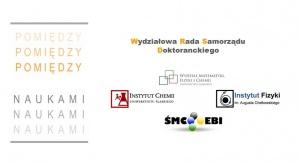 """VI ogólnopolska konferencja pt. """"Pomiędzy naukami – zjazd fizyków i chemików"""""""