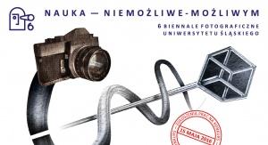 """6. Biennale Fotograficzne """"Nauka w obiektywie"""""""