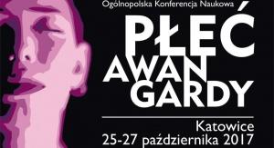 """Ogólnopolska konferencja naukowa pt. """"Płeć awangardy"""""""