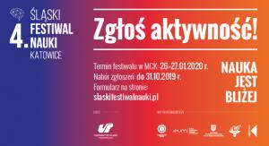 4. Śląski Festiwal Nauki - zgłoś aktywność