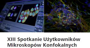 XIII spotkanie użytkowników mikroskopów konfokalnych