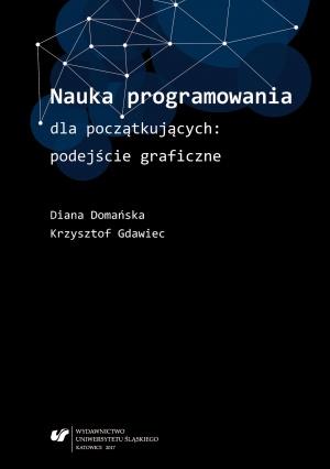 Diana Domańska, Krzysztof Gdawiec: Nauka programowania dla początkujących: podejście graficzne, Katowice 2017.
