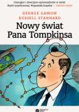 """George Gamow, Russell Stannard: """"Nowy świat Pana Tompkinsa"""", Kraków 2017"""
