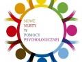 """Ogólnopolska konferencja naukowa pt. """"Nowe nurty w pomocy psychologicznej"""""""