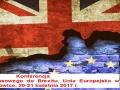 """Konferencja """"Od kryzysu finansowego do Brexitu. Unia Europejska w przebudowie"""""""