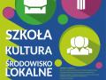 """IV Międzynarodowa Konferencja Naukowa pt. """"Szkoła – kultura – środowisko lokalne"""""""